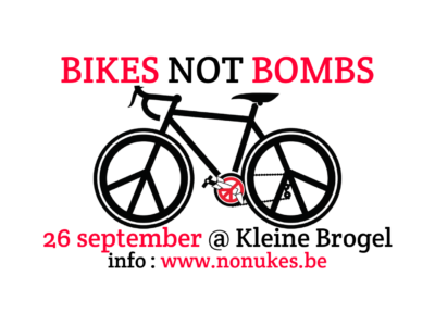 Bikes not Bombs : 26/09@Kleine Brogel