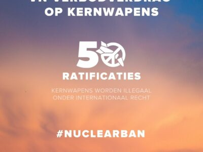 Persbericht: VN Verdrag op het Verbod op Nucleaire Wapens treedt in werking