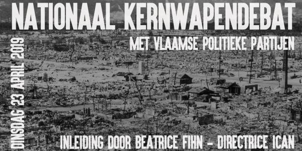 23 april: Nationaal kernwapendebat met Vlaamse politieke partijen